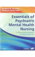 9781416069935: Essentials of Psychiatric Mental Health Nursing - Text and E-Book Package: A Communication Approach to Evidence-Based Care, 1e