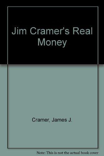 9781416130277: Jim Cramer's Real Money