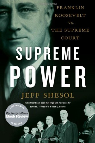 9781416137382: Supreme Power: Franklin Roosevelt vs. the Supreme Court