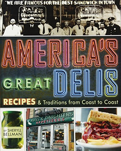 9781416205654: America's Great Delis: Recipes and Traditions from Coast to Coast