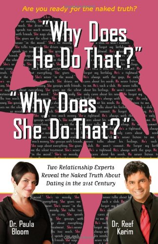9781416206590: Why Does He Do That? Why Does She Do That?: 'Two Relationship Experts Reveal the Naked Truth About Dating in the 21st Century'