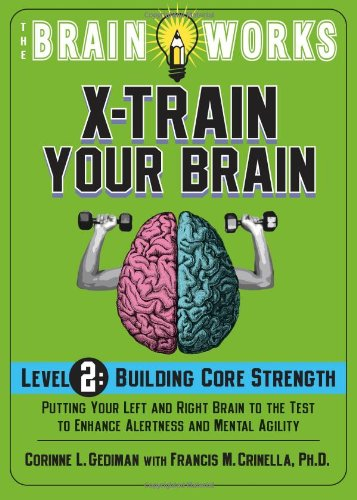 9781416208532: The Brain Works: X-Train Your Brain Volume 2: Building Core Strength