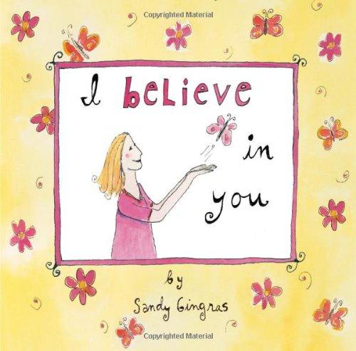 9781416208914: I Believe in You