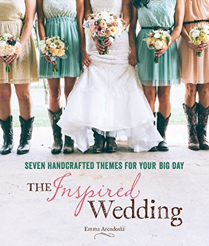9781416209164: The Inspired Wedding: Seven Handcrafted Themes for Your Big Day