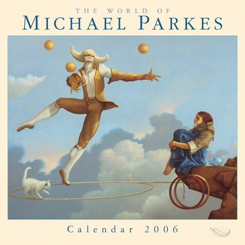 9781416210344: World Of Michael Parkes 2006 Calendar