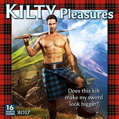 Kilty Pleasures 2017 Wall Calendar