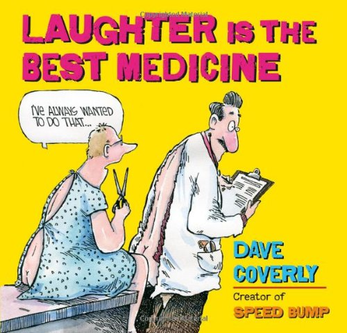9781416245094: Laughter Is the Best Medicine