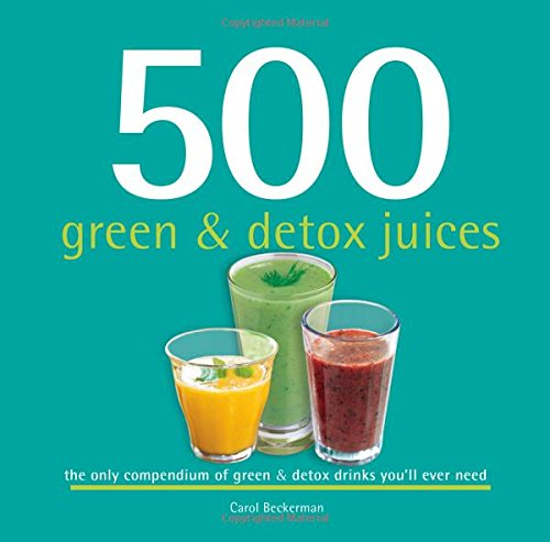 9781416245629: 500 Green & Detox Juices