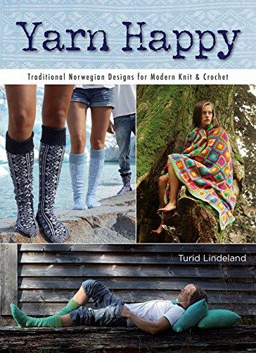 9781416245636: Yarn Happy: 30 Traditional Norwegian Designs for Modern Knit & Crochet