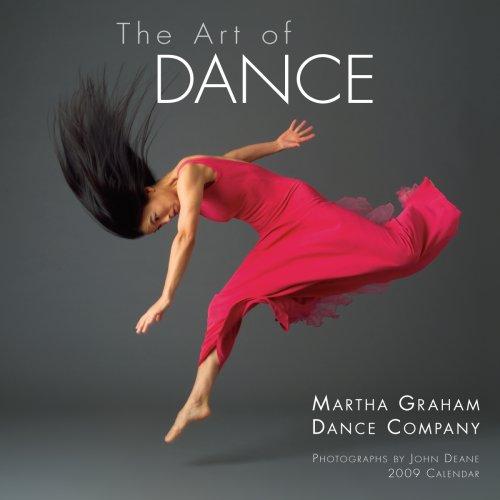 9781416280835: The Art of Dance 2009 Calendar: Martha Graham Dance Company