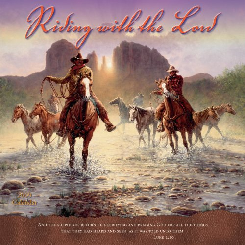 Riding With the Lord 2009 Wall Calendar (Calendar) (9781416280903) by Jack Terry