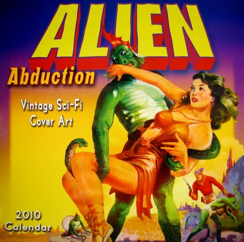 9781416282099: Alien Abduction 2010 Wall Calendar (Calendar)