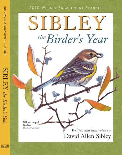 Sibley: The Birder's Year 2010 Weekly Engagement Planner (Calendar) (1416283579) by David Allen Sibley