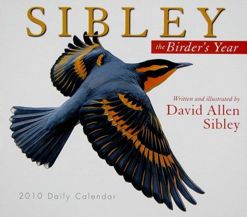 9781416283874: Sibley: The Birder's Year 2010 Daily Boxed Calendar (Calendar)
