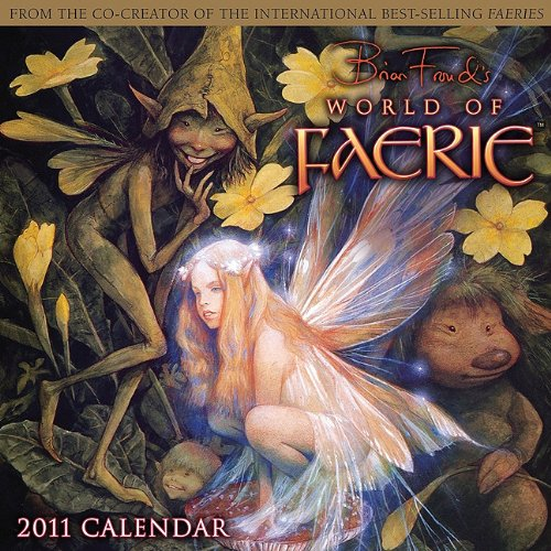 9781416284413: World of Faerie by Brian Froud 2011 Calendar