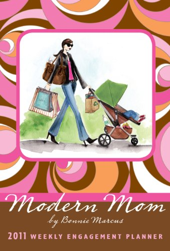 9781416285991: Modern Mom 2011 Weekly Engagement Planner (Calendar)