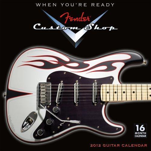 Fender Custom Shop Guitar 2012 Wall (calendar)