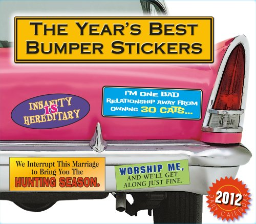 9781416288350: The Year's Best Bumper Stickers 2012 Box/Daily (calendar)