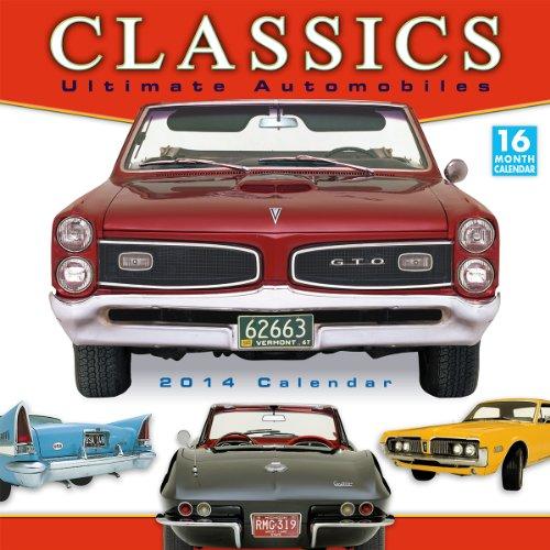 9781416293125: Classics Ultimate Automobiles 2014 Wall (calendar)