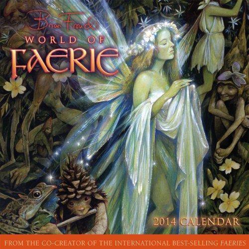 9781416293583: Brian Froud's World of Faerie 2014 Wall (calendar)