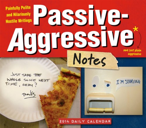 9781416294603: Passive-Aggressive Notes 2014 Boxed/Daily (calendar)