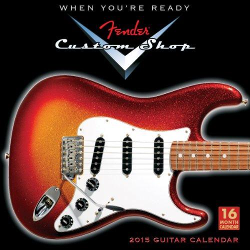 9781416295259: Fender Custom Shop Guitars 2015 Calendar