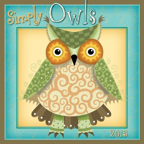 9781416295785: Simply Owls 2015 Wall Calendar