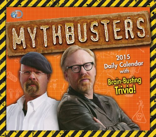Mythbusters(TM) 2015 Boxed Calendar: Discovery Communications LLC
