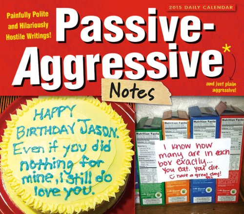 Passive-Aggressive Notes; Painfully Polite and Hilariously Hostile: Kerry Miller