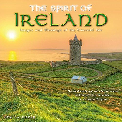 Spirit of Ireland 2016 Wall Calendar: Sellers Publishing