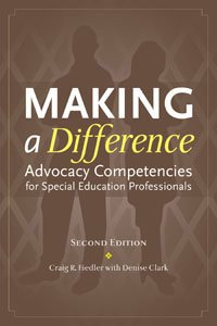 9781416400080: Making a Difference: Advocacy Competencies for Special Education Professionals