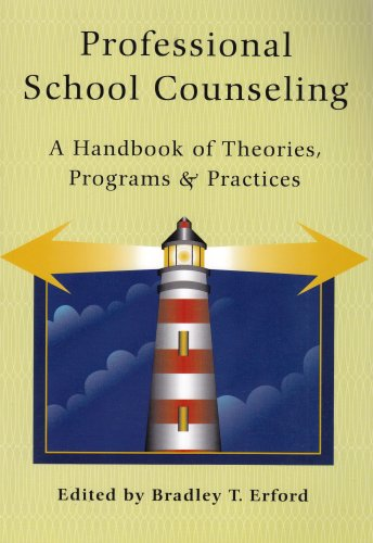 Professional School Counseling: A Handbook Of Theories,