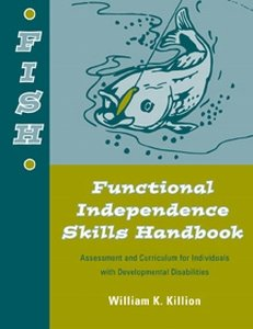9781416400554: Functional Independence Skills Handbook (Fish) Assessment and Curriculum for Individuals With Developmental Disabilities Kit