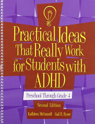 Practical Ideas That Really Work for Students with ADHD: Preschool-4th Grade (Book Only): Kathleen ...