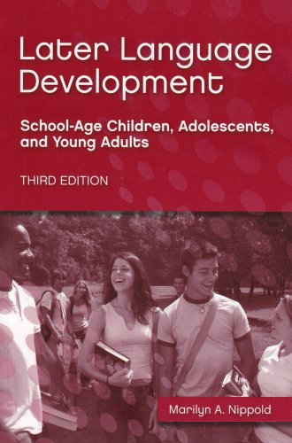 9781416402114: Later Language Development: School-age Children, Adolescents, And Young Adults
