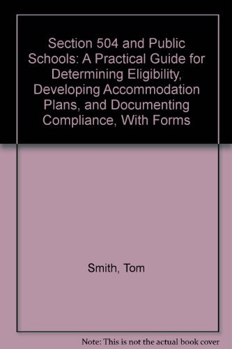 Section 504 and Public Schools: Smith, Tom E.