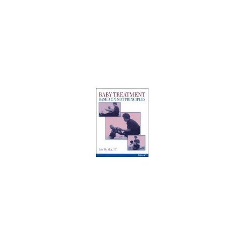 9781416402695: Baby Treatment Based on NDT Principles