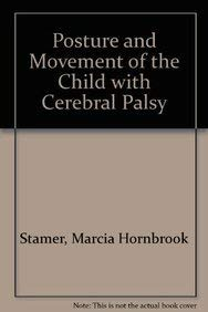 9781416403111: Posture and Movement of the Child with Cerebral Palsy