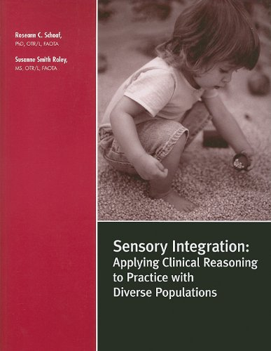 9781416403333: Sensory Integration: Applying Clinical Reasoning to Practice With Diverse Populations