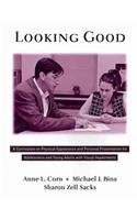 Looking Good: A Curriculum on Physical Appearance: Anne L. Corn,