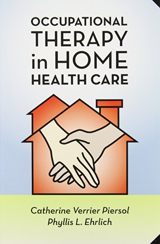 9781416404033: Occupational Therapy in Home Health Care