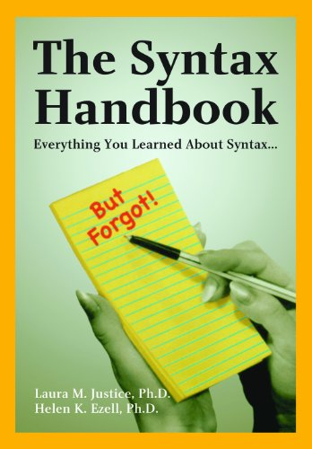 The Syntax Handbook: Everything You Learned About: Helen K. Ezell,Laura