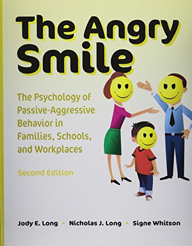 9781416404231: The Angry Smile: The Psychology of Passive-Aggressive Behavior in Families, Schools, and Workplaces