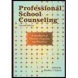 Professional School Counseling: A Handbook of Theories,: Bradley T. Erford