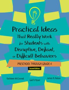 9781416404637: Practical Ideas That Really Work for Students With Disruptive, Defiant, or Difficult Behaviors, Prek-grade 4 Kit