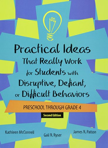 9781416404644: Practical Ideas That Really Work for Students With Disruptive, Defiant, or Difficult Behaviors, Preschool–grade 4