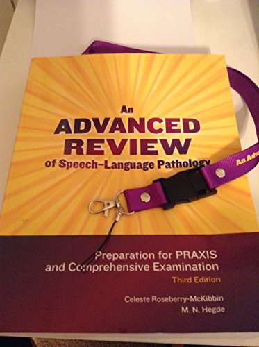 9781416404842: An Advanced Review of Speech-Language Pathology: Preparation for Praxis and Comprehensive Examination: Includes Flash Drive