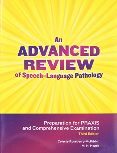 9781416404859: An Advanced Review of Speech-Language Pathology, 3rd Edition