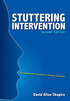 9781416404873: Stuttering Intervention: A Collaborative Journey to Fluency Freedom