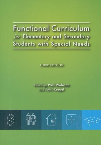 Functional Curriculum for Elementary and Secondary Students: Paul Wehman, John